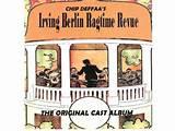 Irving Berlin Ragtime Revue cast album